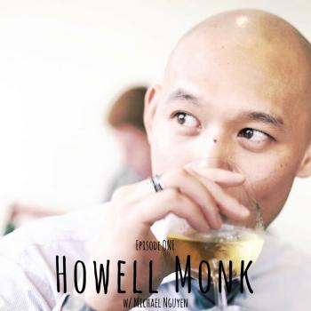Episode 1_ Howell Monk