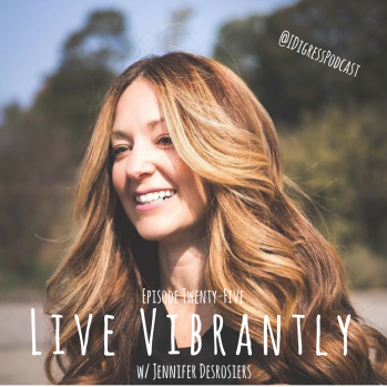 Episode 25_ Live Vibrantly